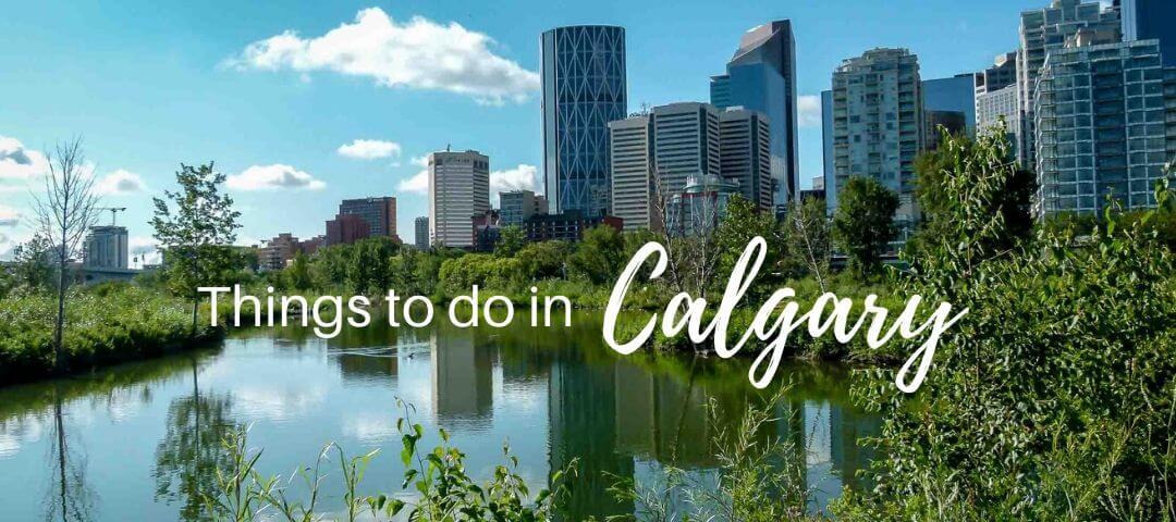 30 Fun Things to Do in Calgary in Summer