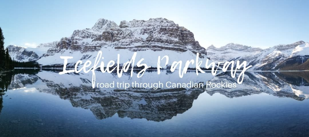 Icefields Parkway itinerary: a scenic drive from Lake Louise to Jasper (including map)