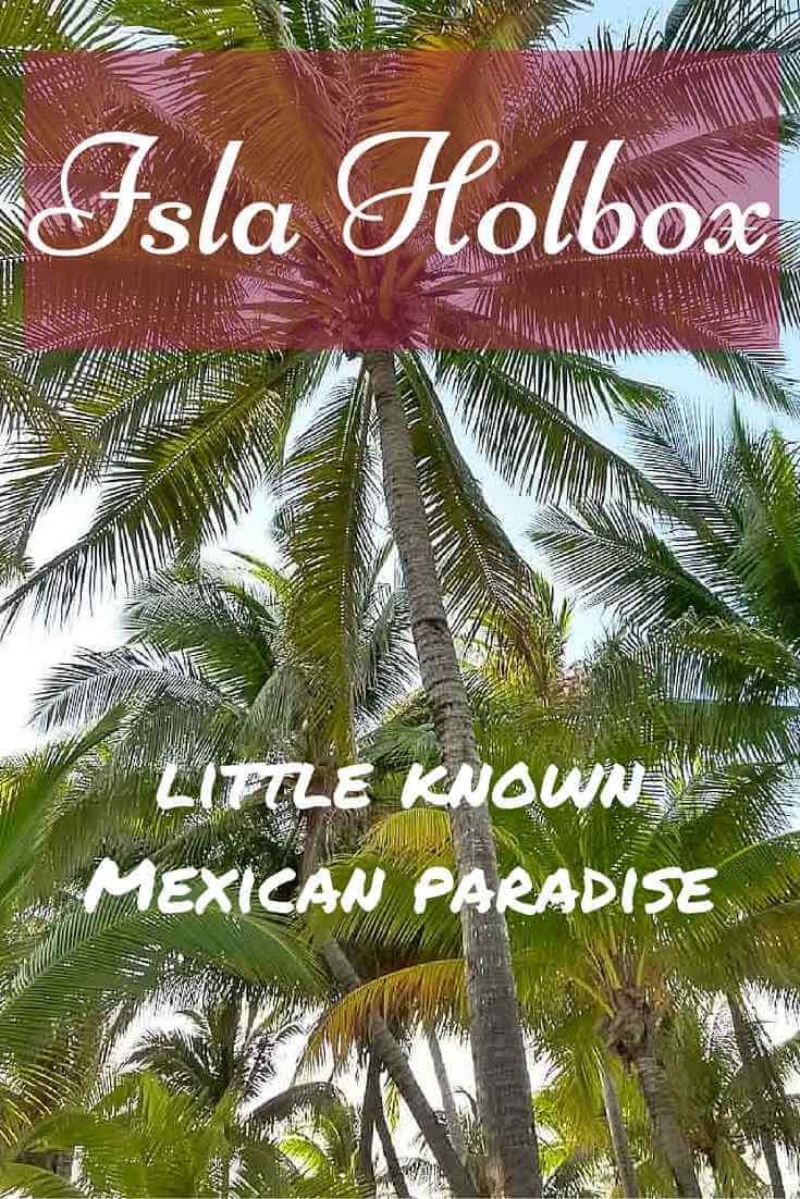 Isla Holbox, little known Mexican paradise