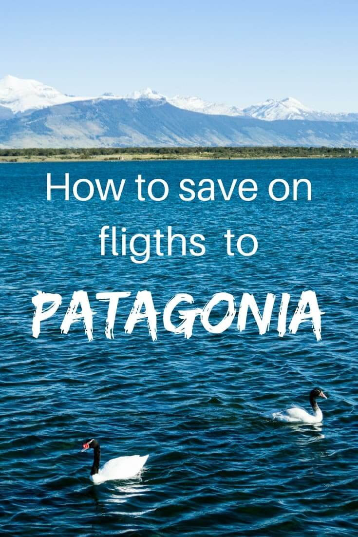How to get the cheapest flights to Patagonia | flights to patagonia | patagonia flights | patagonia chile | Patagonia argentina | flying to Patagonia | cheap patagonia |