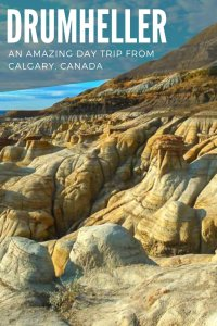 10 things to do in Drumheller & local tips for visiting PIN 1