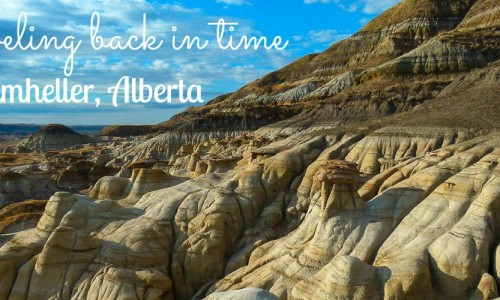 Traveling back in time in Drumheller, Alberta