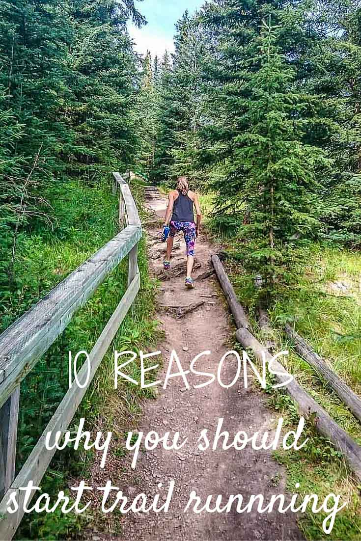 10 reasons why you should start trail running