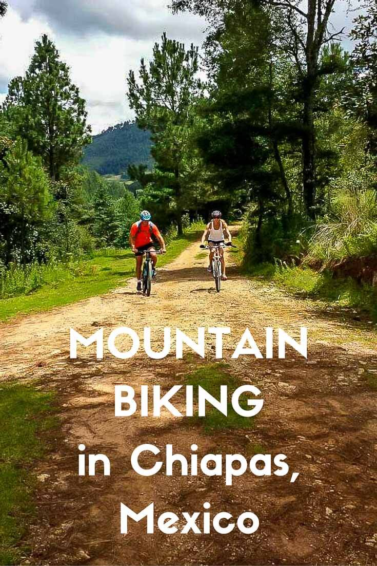 Mountain biking in Chiapas, Mexico PIN