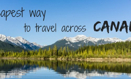 Cheapest way to travel across Canada