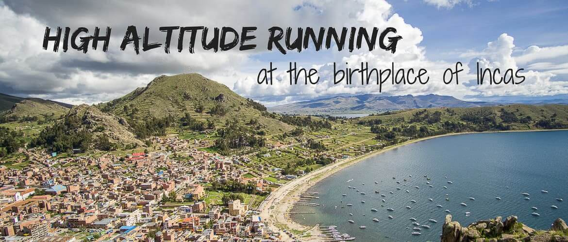 High altitude running at the birthplace of Incas, Lake Titicaca