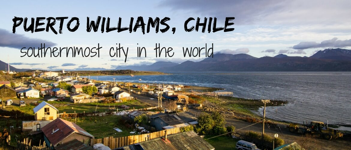 Exploring remote Puerto Williams, Chile – the southernmost city in the world
