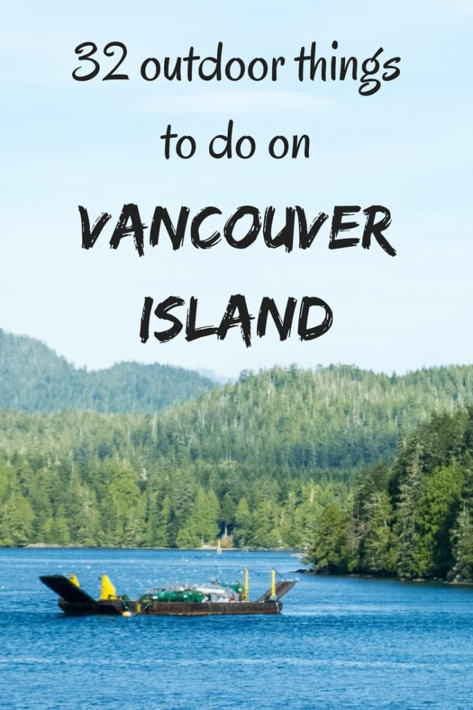 32 outdoor things to do on Vancouver Island pin 2