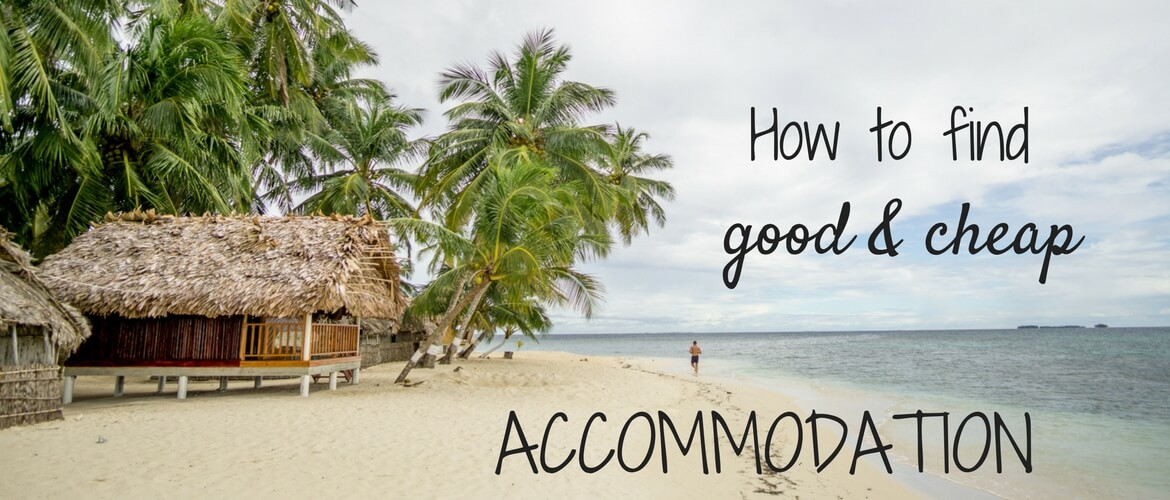 How to find good and cheap accommodation