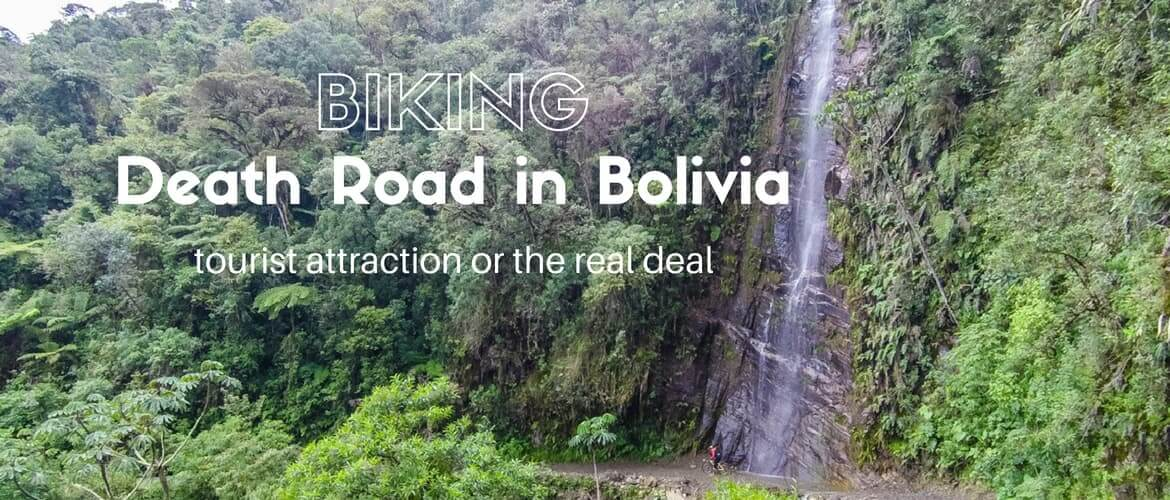 Biking Death Road, Bolivia – tourist attraction or the real deal