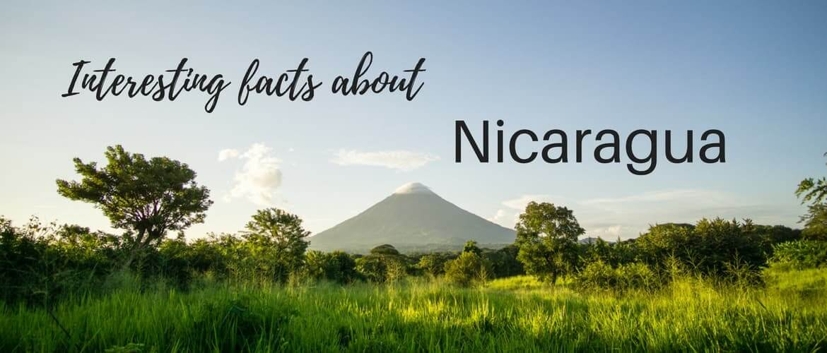 15 interesting facts about Nicaragua for travelers
