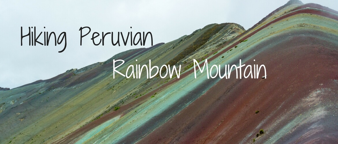 Hiking colourful Rainbow Mountain, Peru