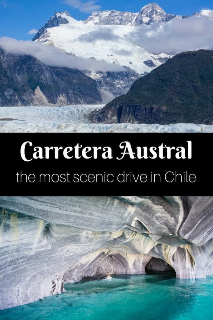 Road Trip Guide To Carretera Austral In Chile
