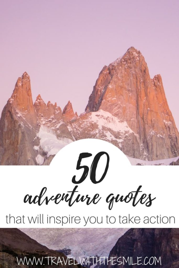 Everybody needs a pick-me-up every once in a while. That's why I put together 50 best adventure quotes that will inspire you to take action, help to fulfill your dreams and accomplish challenges you set. | Travel Inspiration | Travel Quotes | Adventure quotes | Inspiration | #quotes #inspiration #adventure #travel