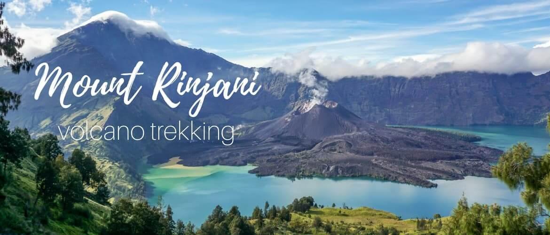 Mount Rinjani trekking: a complete guide to Lombok's active volcano