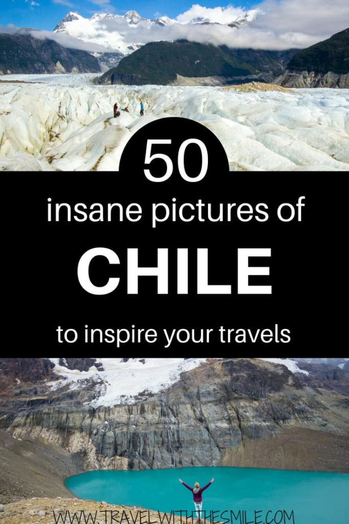 50 insane pictures of Chile to inspire your travels. Land of countless glaciers, snow peaked mountains and insanely blue lakes and rivers, that's Chile. It's undoubtedly one of the most pristine countries in the world. | South America | Chile | What to see in Chile | What to do in Chile | #southamerica #chile #adventuretravel #patagonia