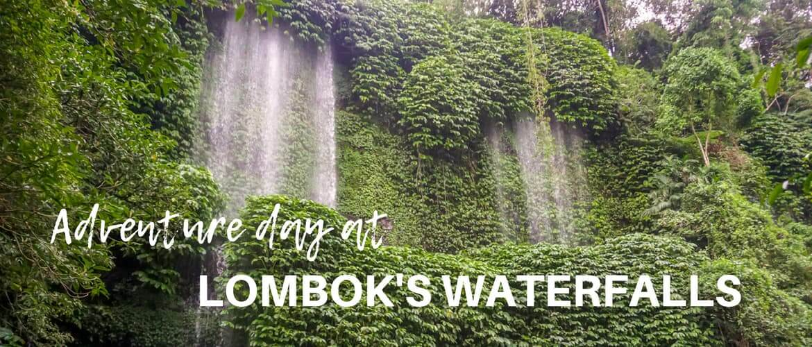 Benang Kelambu & Benang Stokel waterfalls – adventure day in Lombok