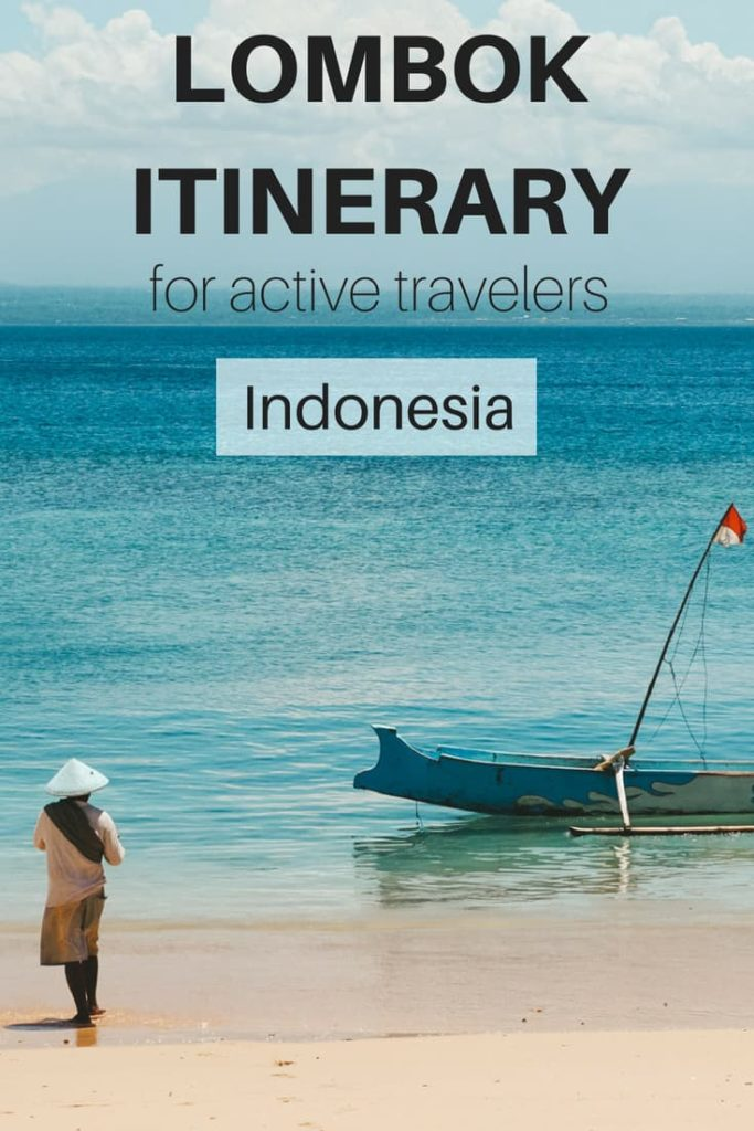Lombok itinerary for active travelers. Help yourself with our itinerary and plan your next holiday in Lombok Island, Indonesia. This one is for people seeking active holiday. | lombok itinerary | things to do in Lombok | 2 weeks in Lombok | bali vs. lombok | what to do in Lombok | #lombok #indonesia #activeholiday #surfing
