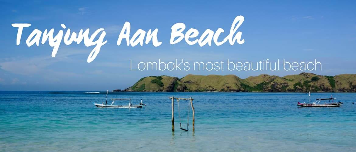 Tanjung Aan Beach, the best beach in Lombok