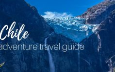 Chile itinerary for 2 weeks & adventure travel guide to backpacking Chile