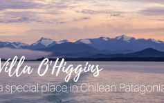 Villa O'Higgins, the magical end of Carretera Austral and Chile-Argentina border crossing