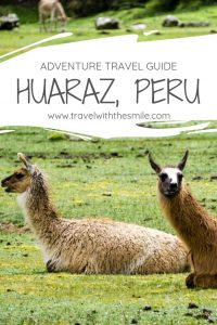 Huaraz, the main hub for outdoor enthusiasts in Peru, and possibly the whole South America. Read our guide for more tips on how to visit. peru | south america | things to do in peru | #adventure #peru #southamerica #outdoors #travel #travelguide #bucketlist