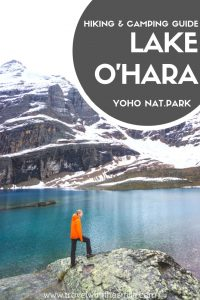 Hiking & Camping at Lake O'Hara, Yoho National Park, Canada | Things to do in the Canadian Rockies | Yoho National Park | Canadian Rockies | Hiking in the Canadian Rockies | #canadianrockies #yohonationalpark #adventure #hiking #mountains #outdoors #bucketlist