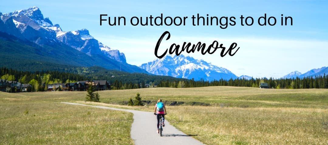20 fun outdoor things to do in Canmore, Canada