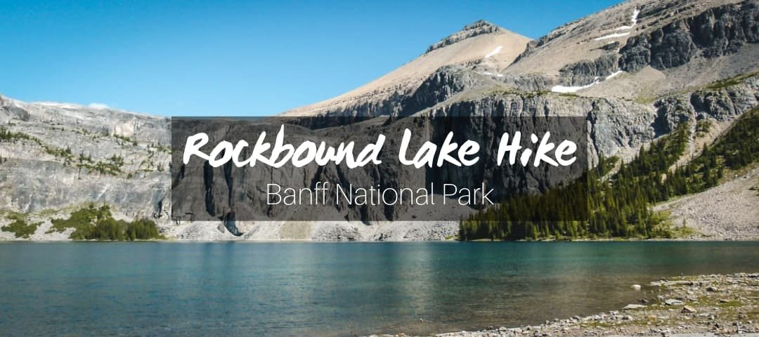 Rockbound Lake Hike in Banff National Park