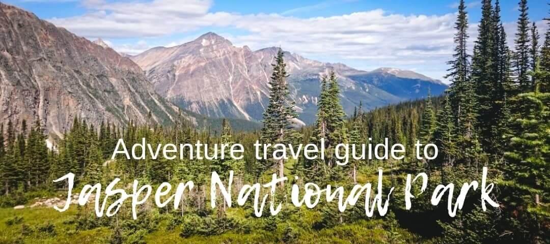Adventure travel guide to Jasper National Park