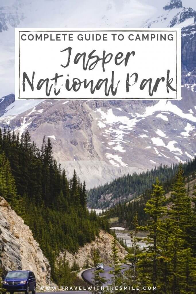 Complete guide to camping in Jasper National Park, the largest park in the Canadian Rockies (including our local secret tips). | Camping in Jasper | Best campsites in Jasper | Canadian Rockies| Jasper National Park | Things to do in Jasper National Park | #jaspernationalpark #jasper #camping #canadianrockies #adventure #outdoors