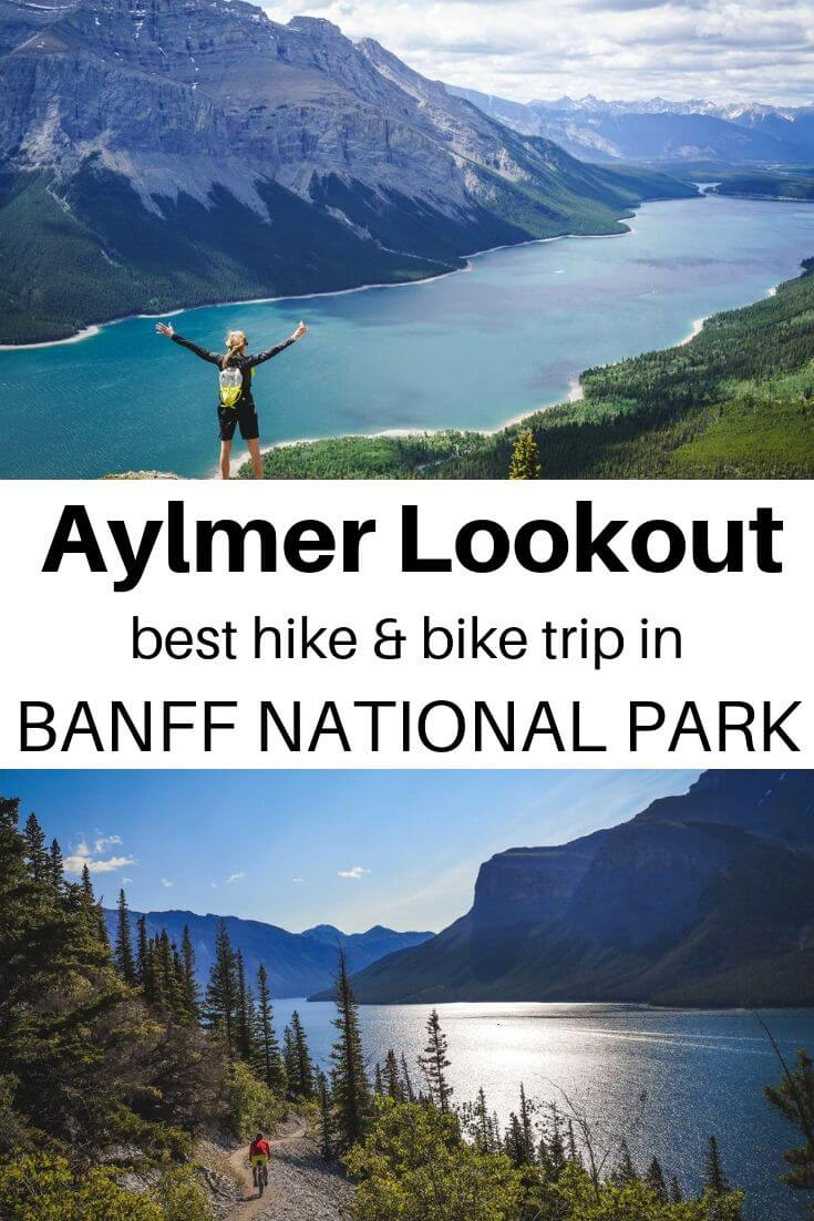 Aylmer Lookout Hike & Bike Trip, Banff National Park. Canadian Rockies at its best, see the famous lake from above! | Banff National Park | Canadian Rockies | Canada | Day trip in Banff | Things to do in Banff | Hikes in Banff | #canadianrockies #banffnationalpark #banff #hiking #mountainbiking #outdoors #adventure #bucketlist