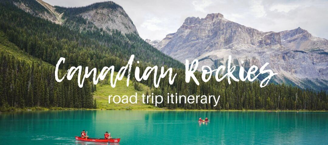 Canadian Rockies road trip itinerary
