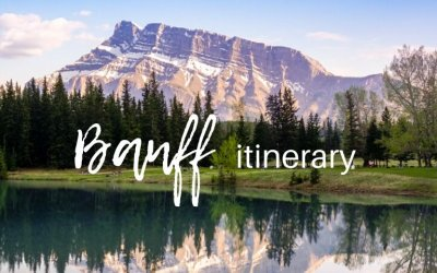 Banff itinerary for 3 days (with secret local tips)