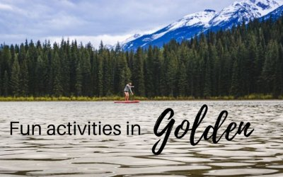 20 things to do in Golden, British Columbia