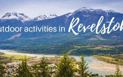 15 outdoor things to do in Revelstoke, British Columbia