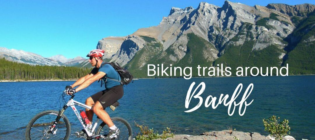 14 Awesome Bike Trails Around Banff (For All Levels)
