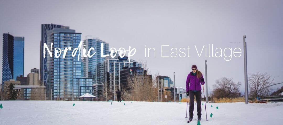 Nordic Loop in East Village, Calgary